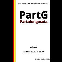 Parteiengesetz - PartG, 3. Auflage 2020 (German Edition)