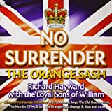No Surrender / The Orange Sash /Music & Songs for the 12th July