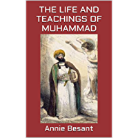 The Life and Teachings of Muhammad (English Edition)