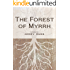 The Forest of Myrrh (Imhotep Book 3)