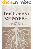 The Forest of Myrrh (Imhotep Book 3) (English Edition)
