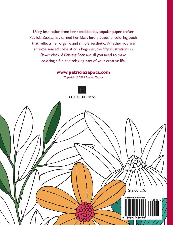 Flower Nook A Coloring Book Volume 1 Patricia Zapata 9780692489451 Amazon Books