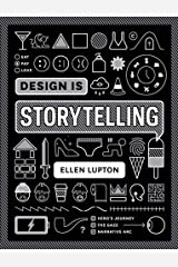 Design Is Storytelling (COOPER HEWITT) Paperback