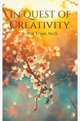 In Quest of Creativity Kindle Edition