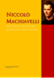 The Collected Works of Niccolò Machiavelli: The Complete Works PergamonMedia (Highlights of World Literature)