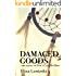 Damaged Goods (Don't Call Me Hero Book 2)