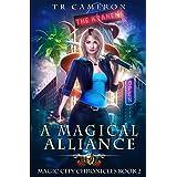 A Magical Alliance (Magic City Chronicles)