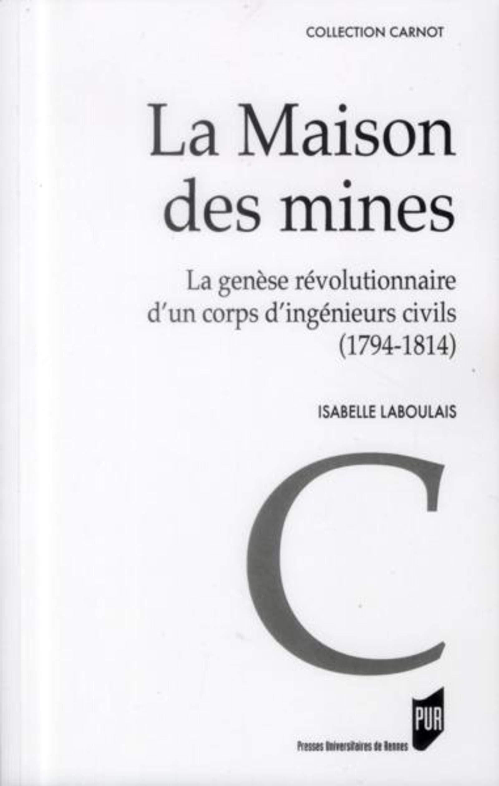 Maison Des Mines Carnot Amazon Co Uk Laboulais Lesage Isabelle 9782753521162 Books