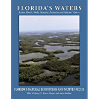 Florida's Waters (Florida's Natural Ecosystems and Native Species Book 3)