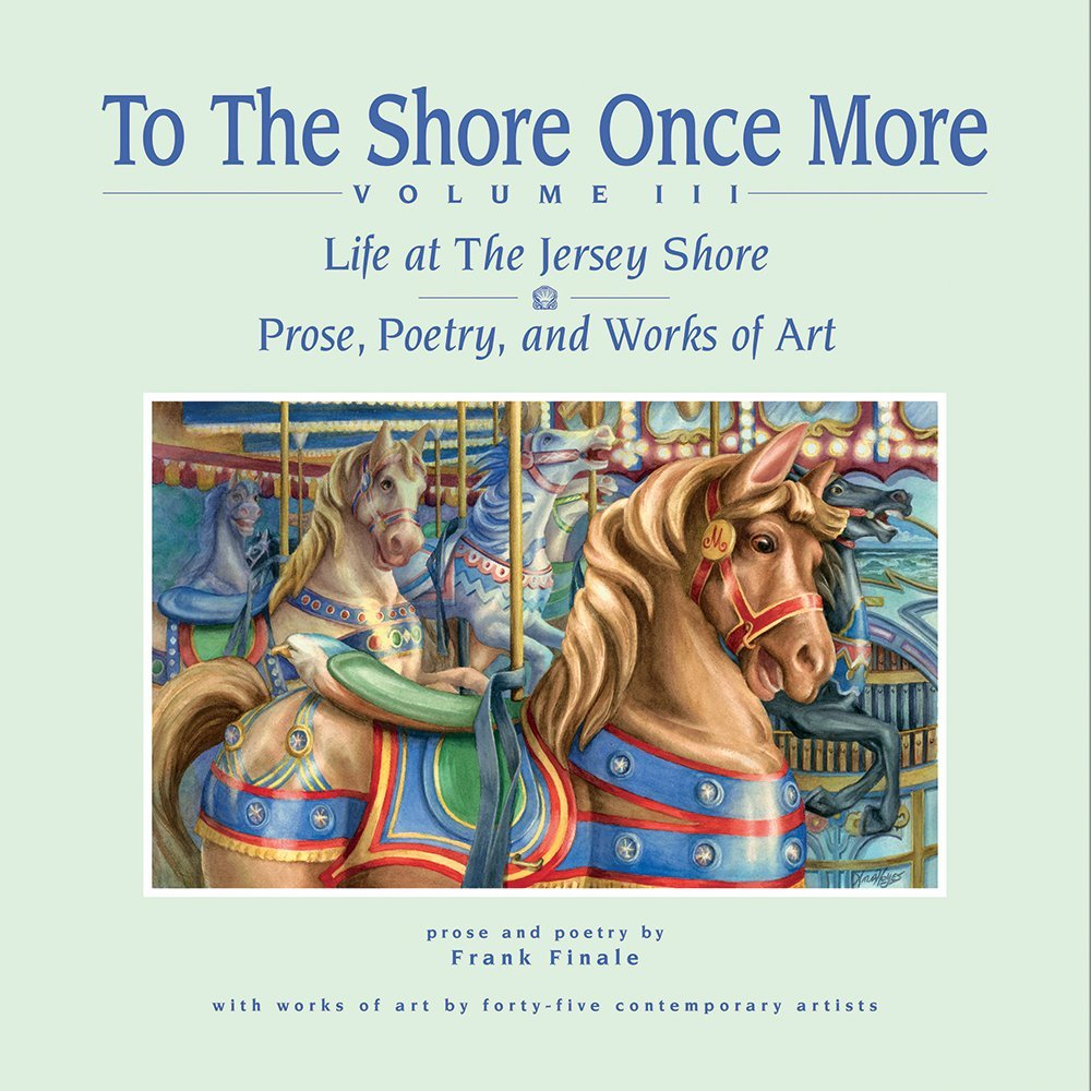 Read Online To The Shore Once More, Volume III: Life At The Jersey Shore PDF