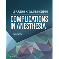 Complications in Anesthesia E-Book