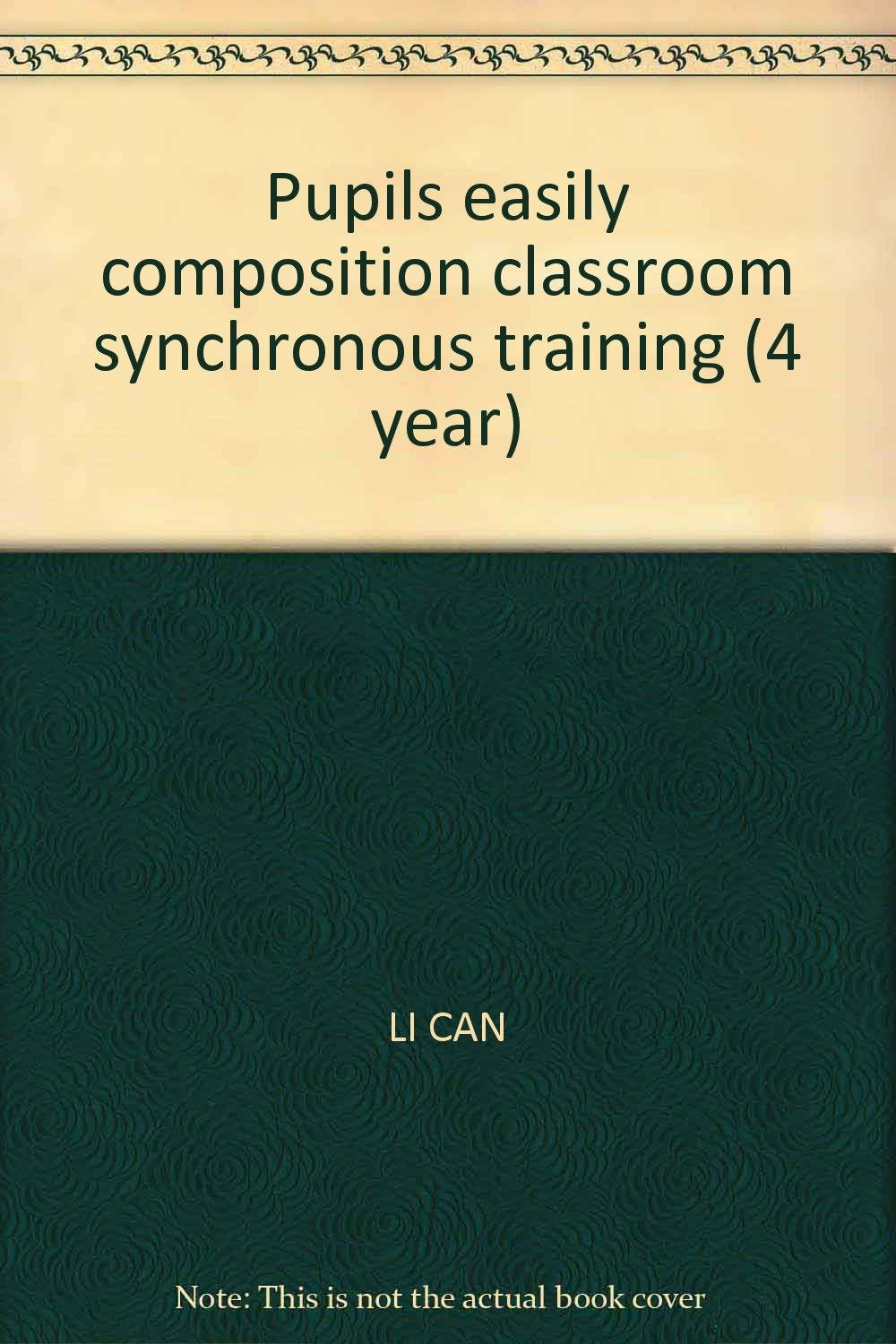 Download Pupils easily composition classroom synchronous training (4 year) pdf epub