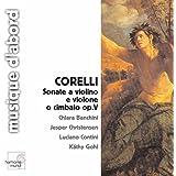 Corelli: Sonate a violino e violone o cimbalo, Op. 5