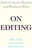 On Editing: How to edit your novel the professional way (Teach Yourself Creative Writing) (English Edition)
