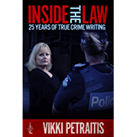 Inside the Law: 25 Years of True Crime Writing