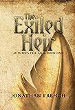 The Exiled Heir (The Autumn's Fall Saga Book 1)