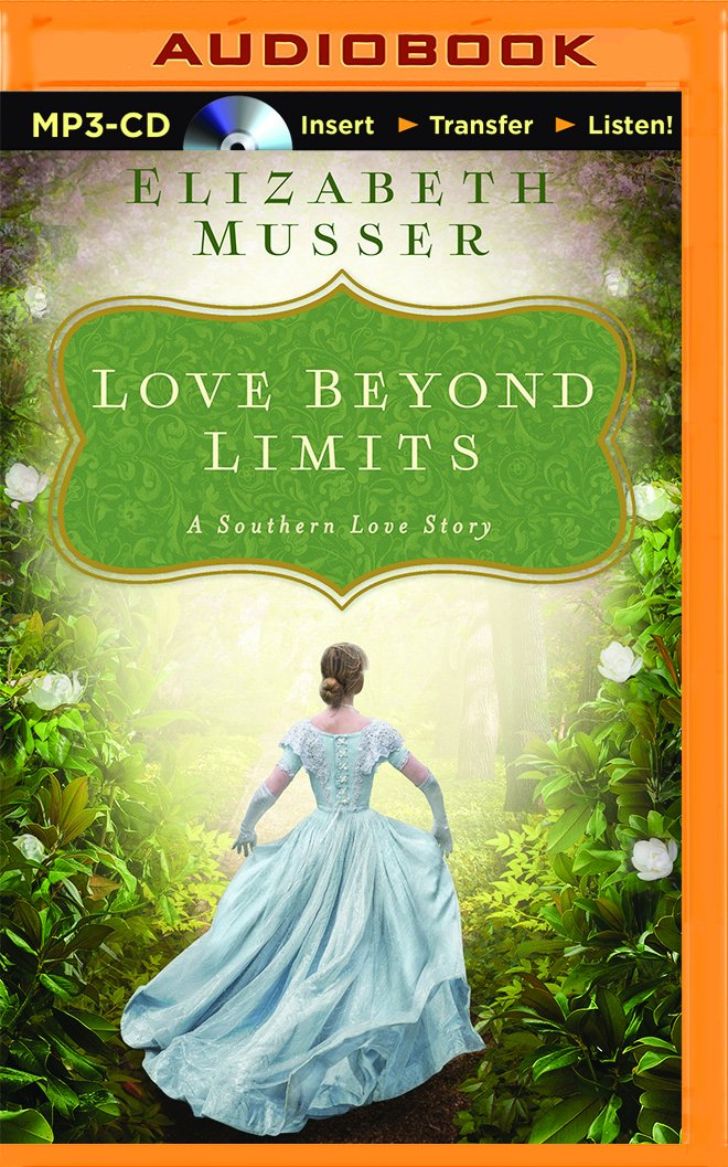 Read Online Love Beyond Limits: A Selection from Among the Fair Magnolias pdf epub