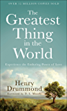 The Greatest Thing In the World [Illustrated edition]