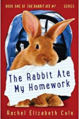 The Rabbit Ate My Homework Paperback