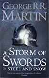 A Storm of Swords: Part 1 Steel and Snow (Reissue) (A Song of Ice and Fire, Book 3)