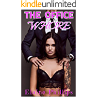 The Office Whore: Taboo Romance, Submissive Erotica, Billionaire Boss, Ménage, BDSM, MMF, Interracial, and More