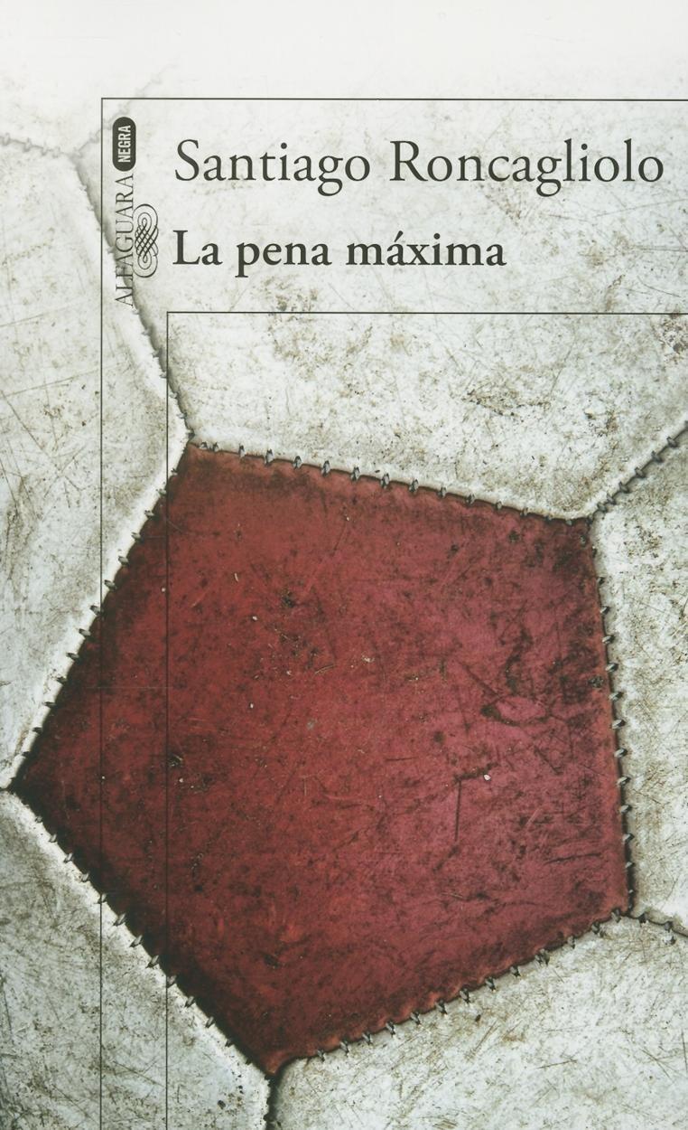 La pena máxima (Spanish Edition) (Spanish) Paperback – August 15, 2014