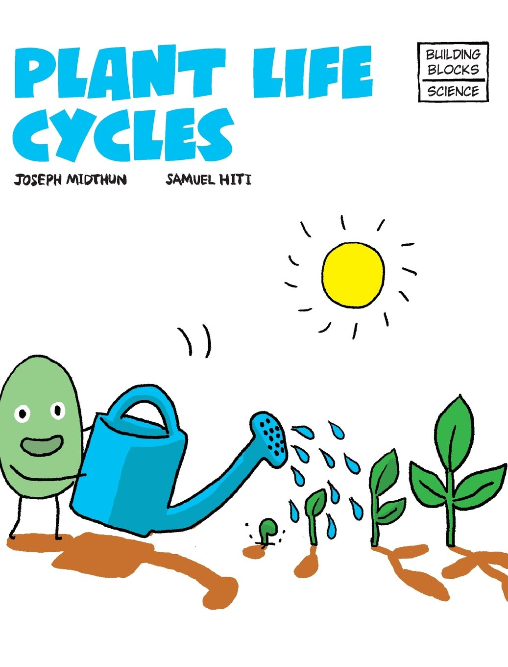 Plant Life Cycles (Building Blocks of Life Science 2/Hardcover)