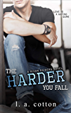 The Harder You Fall: A Friends-to Lovers Romance (Rixon Raiders Book 3)