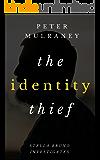 The Identity Thief (Stella Bruno Investigates Book 1)