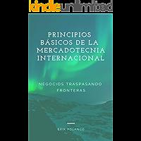 PRINCIPIOS BASICOS DE LA MERCADOTECNIA INTERNACIONAL