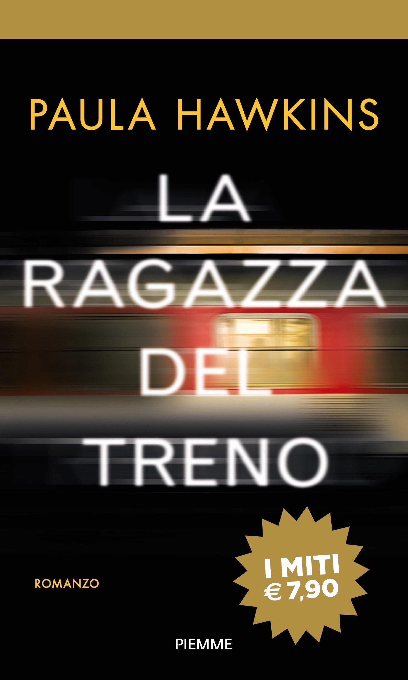 La ragazza del treno (I miti): Amazon.es: Paula Hawkins, B. Porteri: Libros en idiomas extranjeros