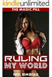 Ruling My World (The Magic Pill Part Five)