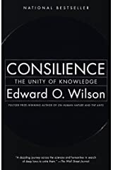 Consilience: The Unity of Knowledge Paperback