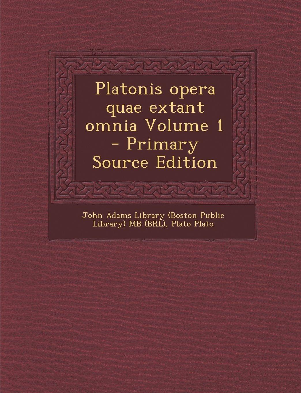 Platonis Opera Quae Extant Omnia Volume 1