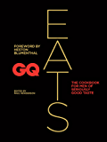 GQ Eats: The cookbook for men of seriously good taste (English Edition)