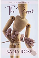 The Puppet: The Show Always Begins With Love Kindle Edition