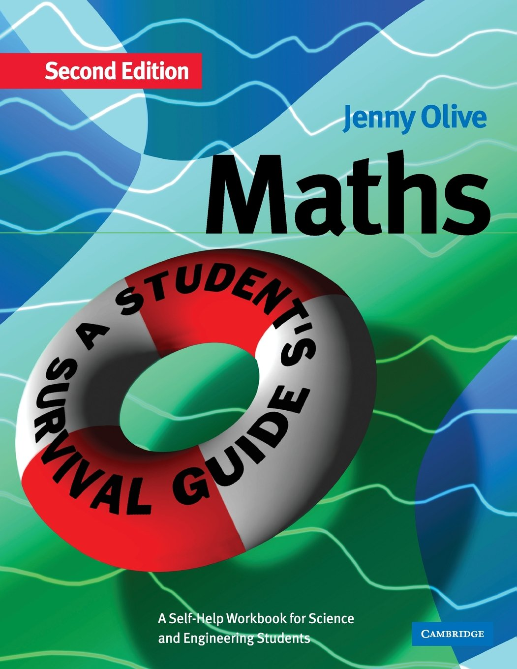 Maths: A Student\'s Survival Guide: A Self-Help Workbook for Science ...