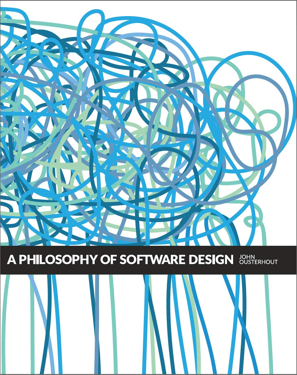 A Philosophy Of Software Design  English Edition