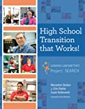 High School Transition that Works: Lessons Learned from Project SEARCH?