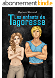 Les enfants de Tagoresse (Les Mondes d'Orilonde t. 3)