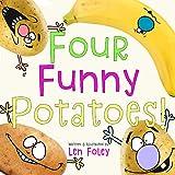 Four Funny Potatoes!