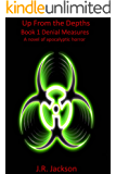 Up From the Depths: Book 1 Denial Measures
