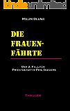 Die Frauenfährte: Der 2. Fall für Privatdetektiv Phil Seegers (Ein Fall für Privatdetektiv Phil Seegers) (German Edition)