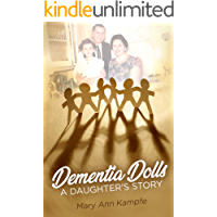 Dementia Dolls: A Daughter's Story