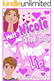 Nicole And The Big Mean Lie
