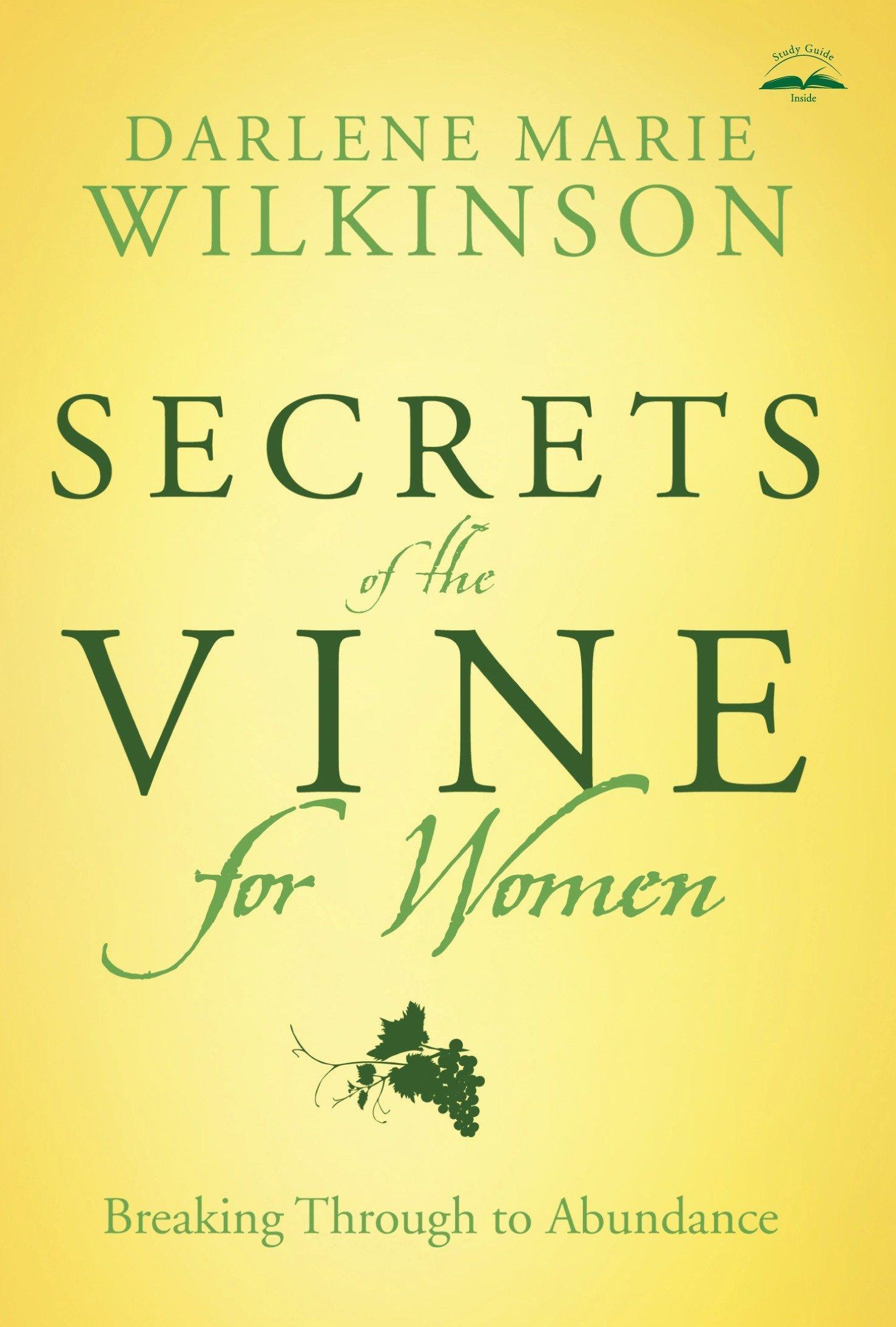 Download Secrets of the Vine for Women: Breaking Through to Abundance (Breakthrough Series) PDF