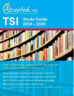 TSI Study Guide 2018-2019: TSI Test Prep Book and Practice Test
