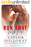 Run Away with Me (Lone Star Lovers Book 4)