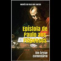 Epístola de Paulo aos Filipenses: Um breve comentário