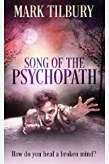 Song Of The Psychopath Kindle Edition